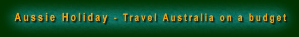 Title of website - Aussie Holiday - Travel Australia on a Budget